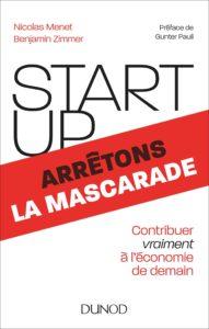 """Nicolas Menet et Benjamin Zimmer pour """"Start-up : Arrêtons la mascarade"""" édité chez Dunod"""
